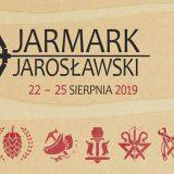 Jarmark Jarosławski 2019